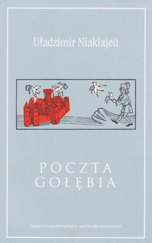 Poczta gołębia - Uładzimir Niaklajeu