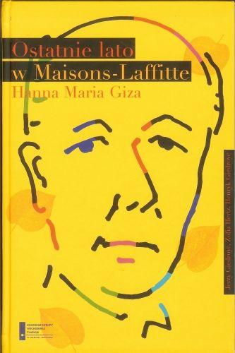 Ostatnie lato w Maisons-Laffitte - Hanna Maria Giza