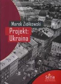 Projekt: Ukraina - Marek Ziółkowski