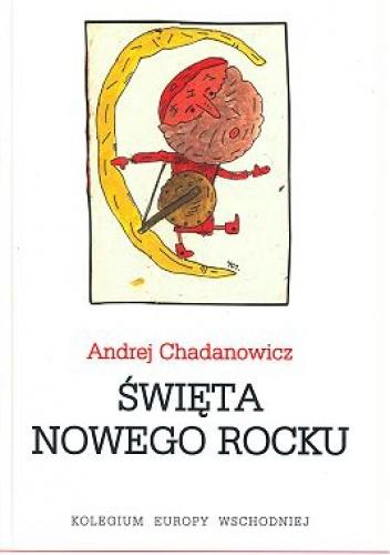 Święta nowego rocku - Andrej Chadanowicz